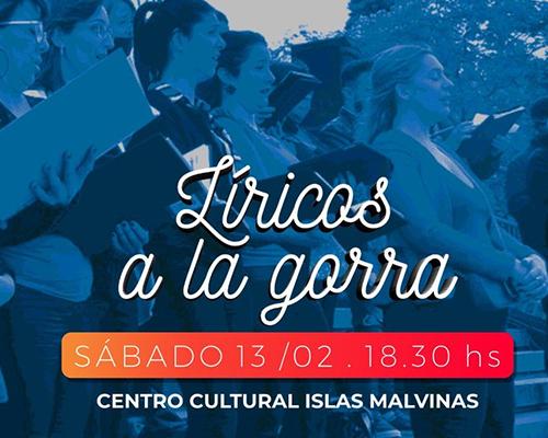 """""""LÍRICOS A LA GORRA"""" EN EL CENTRO CULTURAL ISLAS MALVINAS"""