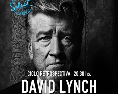 CICLO RETROSPECTIVA – DAVID LINCH – FEBRERO
