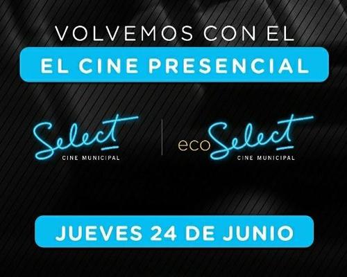 EXCELENTE NOTICIA: EL CINE SELECT Y ECO SELECT REABREN SUS PUERTAS